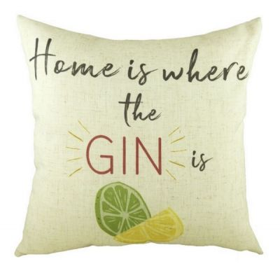 """Home is Where the Gin is"" Printed Filled Cushion 43cm"